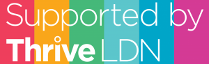 Supported by Thrive LDN rainbow logo